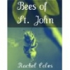 Bees of St. John by Rachel Coles